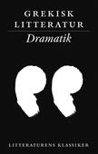 Grekisk litteratur: Dramatik