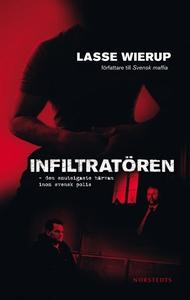 Infiltratören (e-bok) av Lasse Wierup