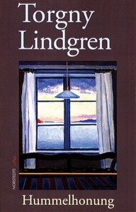 Hummelhonung (e-bok) av Torgny Lindgren