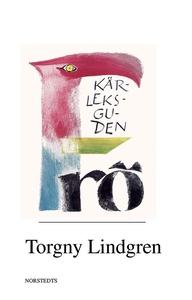 Kärleksguden Frö : en levnadsteckning (e-bok) a