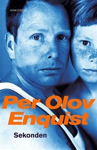 Sekonden (e-bok) av Per Olov Enquist