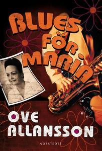 Blues för Maria (e-bok) av Ove Allansson