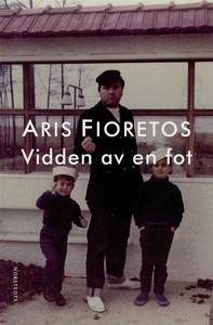 Vidden av en fot (e-bok) av Aris Fioretos
