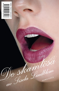 De skamlösa (e-bok) av Sisela Lindblom