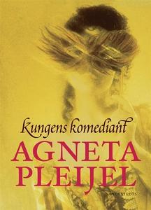 Kungens komediant (e-bok) av Agneta Pleijel