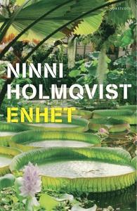 Enhet (e-bok) av Ninni Holmqvist