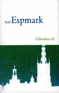 Glömskans tid (e-bok) av Kjell Espmark