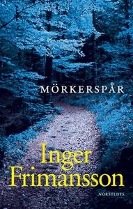 Mörkerspår (e-bok) av Inger Frimansson