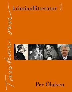 Tankar om kriminallitteratur (e-bok) av Per Ola