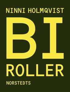 Biroller (e-bok) av Ninni Holmqvist