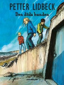 Den döda hunden (e-bok) av Petter Lidbeck