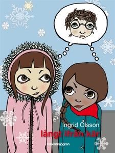 Långt ifrån kär (e-bok) av Ingrid Olsson