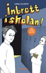 Inbrott i skolan! (e-bok) av Lena Lilleste