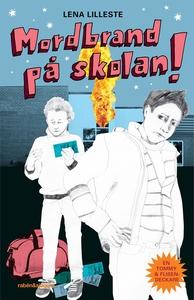 Mordbrand på skolan! (e-bok) av Lena Lilleste