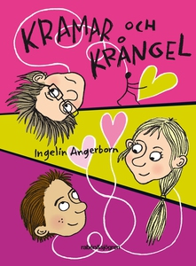 Kramar och krångel (e-bok) av Ingelin Angerborn