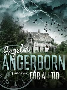 För alltid... (e-bok) av Ingelin Angerborn