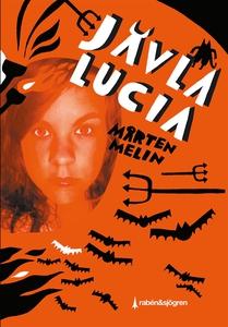 Jävla Lucia (e-bok) av Mårten Melin