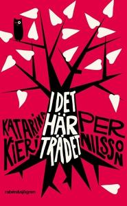 I det här trädet (e-bok) av Per Nilsson, Katari