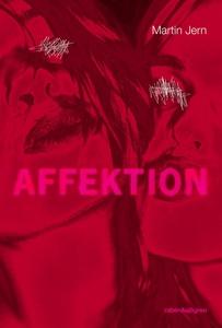 Affektion (e-bok) av Martin Jern