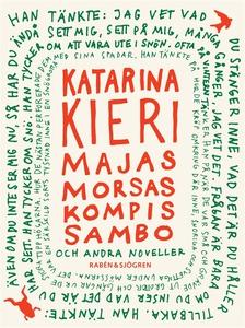 Majas morsas kompis sambo (e-bok) av Katarina K