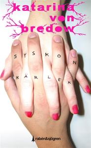 Syskonkärlek (e-bok) av Katarina von Bredow