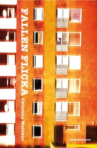 Fallen flicka (e-bok) av Christina Wahldén