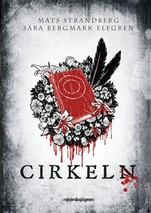 Cirkeln (e-bok) av Mats Strandberg, Sara Bergma