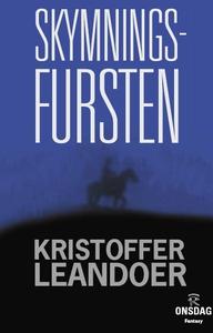 Skymningsfursten (e-bok) av Kristoffer Leandoer