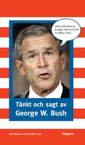 Tänkt och sagt av George W. Bush (e-bok) av Lei