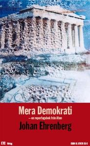 Mera Demokrati (e-bok) av Johan Ehrenberg