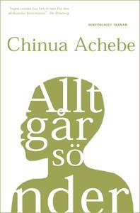 Allt går sönder (e-bok) av Chinua Achebe