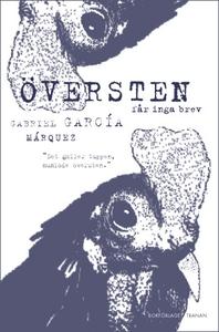 Översten får inga brev (e-bok) av Gabriel Garcí