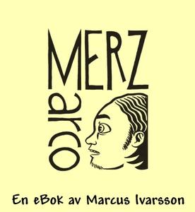 MerzMarco (e-bok) av Marcus Ivarsson