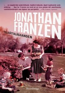 Tillrättalägganden (e-bok) av Jonathan Franzen