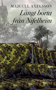 Långt borta från Nifelheim (e-bok) av Majgull A