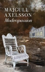 Moderspassion (e-bok) av Majgull Axelsson