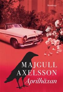 Aprilhäxan (e-bok) av Majgull Axelsson