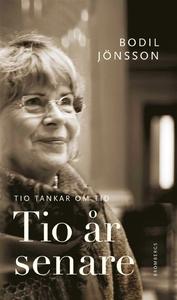 Tio år senare (e-bok) av Bodil Jönsson