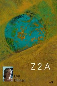 Z 2 A (e-bok) av Eva Dillner