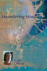 Meandering Mind (e-bok) av Eva Dillner