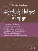 Sherlock Holmes Äventyr - Volym 1