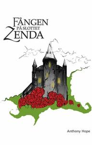 Fången på slottet Zenda (e-bok) av Anthony Hope