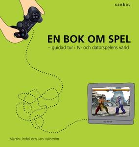 En bok om spel - guidad tur i tv- och datorspel