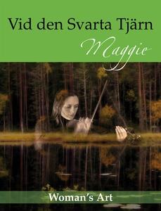 Vid den Svarta Tjärn (e-bok) av  Maggie