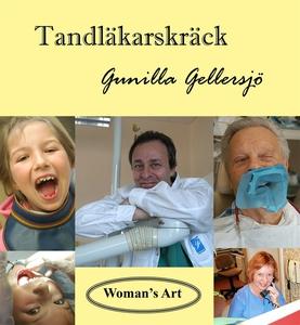 Tandläkarskräck (e-bok) av Gunilla Gellersjö