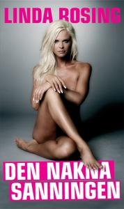 Den nakna sanningen (e-bok) av Linda Rosing, Da