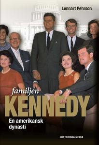 Familjen Kennedy (e-bok) av Lennart Pehrson