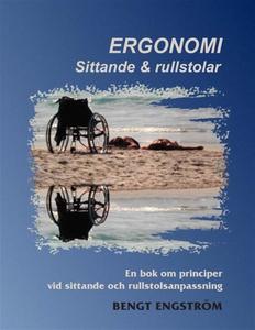 Ergonomi. Sittande & rullstolar (e-bok) av Beng