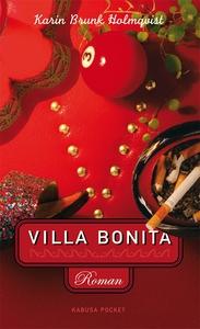 Villa Bonita (e-bok) av Karin Brunk Holmqvist