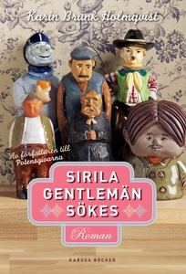 Sirila gentlemän sökes (e-bok) av Karin Brunk H